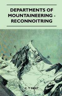 Departments Of Mountaineering - Reconnoitring