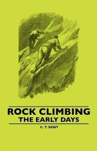 Rock Climbing - The Early Days