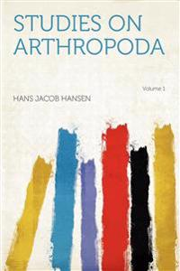 Studies on Arthropoda Volume 1
