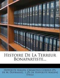 Histoire De La Terreur Bonapartiste...