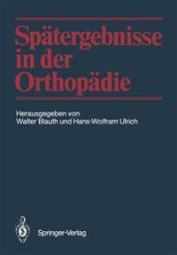 Spatergebnisse in der Orthopadie
