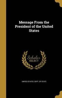MESSAGE FROM THE PRESIDENT OF