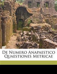 De numero anapaestico quaestiones metricae