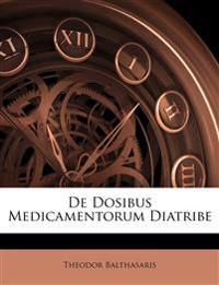 De Dosibus Medicamentorum Diatribe