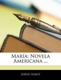 Maria: Novela Americana ...
