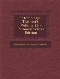 Entomologisk Tidskrift, Volume 24 - Primary Source Edition