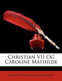 Christian VII Og Caroline Mathilde