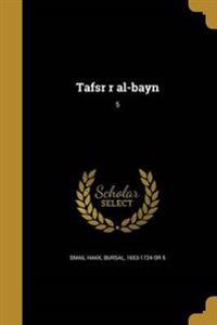 ARA-TAFSR R AL-BAYN 5