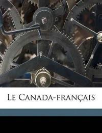 Le Canada-français Volume 4