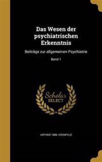 GER-WESEN DER PSYCHIATRISCHEN