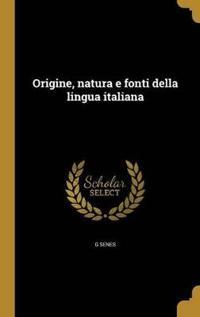 ITA-ORIGINE NATURA E FONTI DEL