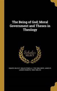 BEING OF GOD MORAL GOVERNMENT