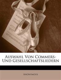 Auswahl von Commers- und Gesellschaftsliedern.