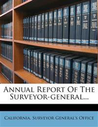 Annual Report Of The Surveyor-general...