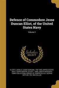DEFENCE OF COMMODORE JESSE DUN