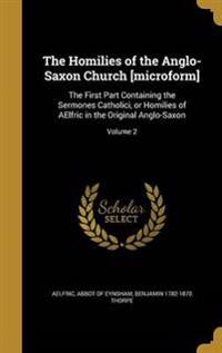 HOMILIES OF THE ANGLO-SAXON CH