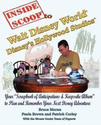 InsideScoop(R) To Walt Disney World(R) Disney's Hollywood Studios(R)