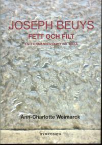 Joseph Beuys fett och filt - en forskningskritisk essä