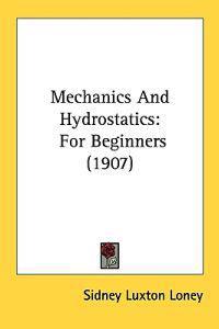 Mechanics and Hydrostatics