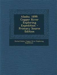 Alaska. 1899. Copper River Exploring Expedition