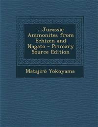 ...Jurassic Ammonites from Echizen and Nagato - Primary Source Edition
