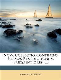Nova Collectio Continens Formas Benedictionum Frequentiores......