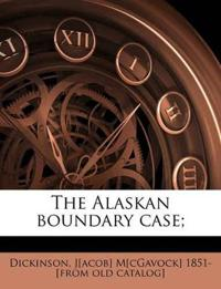 The Alaskan boundary case;