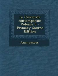 Le Canoniste contemporain Volume 5