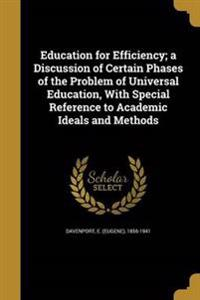 EDUCATION FOR EFFICIENCY A DIS