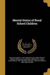 MENTAL STATUS OF RURAL SCHOOL