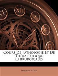 Cours De Pathologie Et De Thérapeutique Chirurgicales