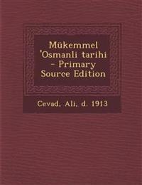Mükemmel 'Osmanli tarihi