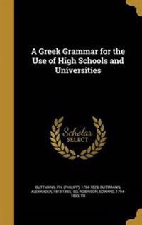 GREEK GRAMMAR FOR THE USE OF H
