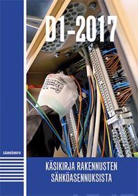 D1-2017 Käsikirja rakennusten sähköasennuksista