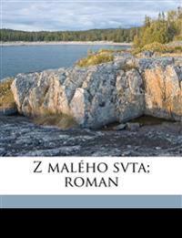 Z malého svta; roman