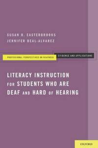 Literacy Instruction for Students who are Deaf and Hard of Hearing