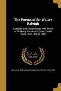 POEMS OF SIR WALTER RALEIGH