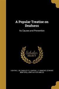POPULAR TREATISE ON DEAFNESS