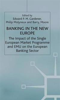 Banking in the New Europe