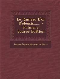 Le Rameau D'or D'éleusis......