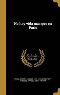 SPA-NO HAY VIDA MAS QUE EN PAR