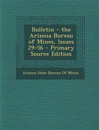 Bulletin - The Arizona Bureau of Mines, Issues 29-56 - Primary Source Edition