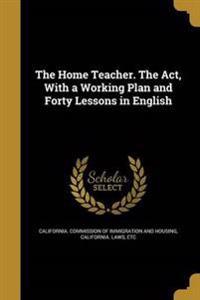 HOME TEACHER THE ACT W/A WORKI