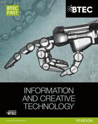 BTEC First in Information and Creative Technology Student Book