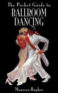 The Pocket Guide to Ballroom Dancing