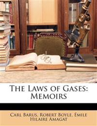 The Laws of Gases: Memoirs