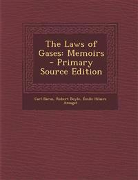 The Laws of Gases: Memoirs - Primary Source Edition