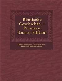Römische Geschichte. - Primary Source Edition