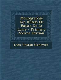 Monographie Des Rubus Du Bassin De La Loire - Primary Source Edition