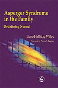 Asperger Syndrome in the Family Redefining Normal